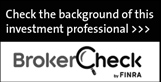 Check the background of this investment professional. Broker Check